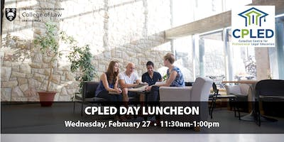 CPLED Day at the U of S College of Law - Luncheon