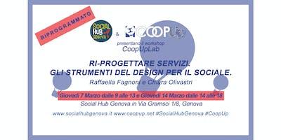 CoopUpLab di Social Hub Genova - RI-PROGETTARE SERVIZI. Gli strumenti del design per il sociale