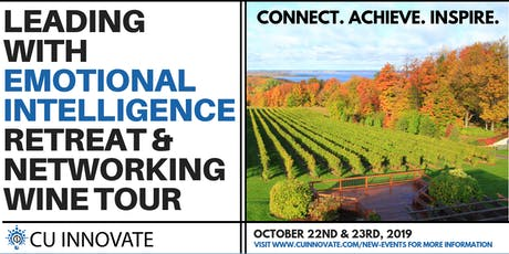 LEADING WITH EMOTIONAL INTELLIGENCE RETREAT & NETWORKING WINE TOUR IN TRAVERSE CITY, MI  tickets