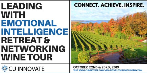 LEADING WITH EMOTIONAL INTELLIGENCE RETREAT & NETWORKING WINE TOUR IN TRAVERSE CITY, MI