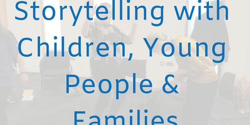 Storytelling with Children, Young People and Families - Full Day Course