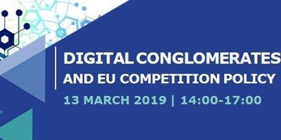 CERRE Executive Seminar: Digital Conglomerates and EU Competition Policy