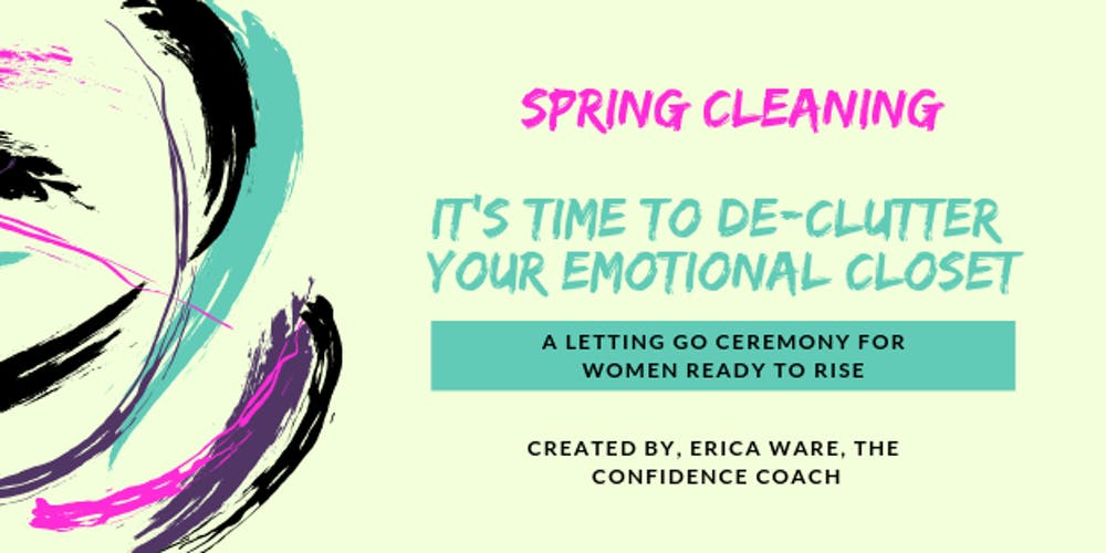 It S Time To De Clutter Your Emotional Closet Tickets Sat May 18 2019 At 1 00 Pm Eventbrite