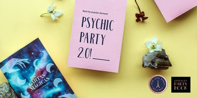 Psychic Party 2.0 - Rescheduled