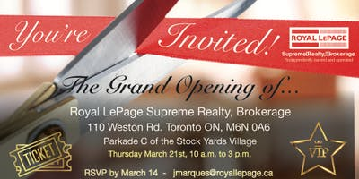 Grand Opening Event - Royal LePage Supreme Realty, Brokerage