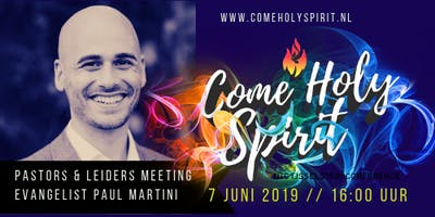 COME HOLY SPIRIT - PASTORS & LEIDERS MEETING