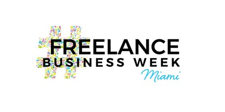 FREELANCE BUSINESS WEEK Miami tickets