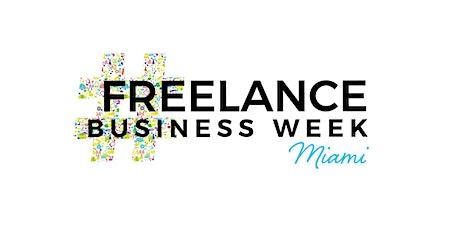 FREELANCE BUSINESS WEEK Miami tickets