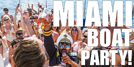 PARTY BOAT MIAMI - BOOZE CRUISE  MIAMI - PARTY BUS  - PARTY BOAT MIAMI - BOOZE CRUISE  MIAMI  tickets