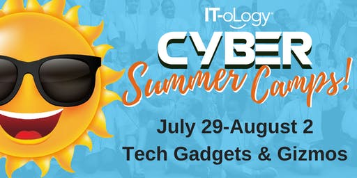 July 29-August 2: Tech Gadgets and Gizmos - All Girls: 3rd – 8th Grade