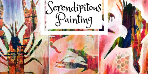 Serendipitous Painting Workshop