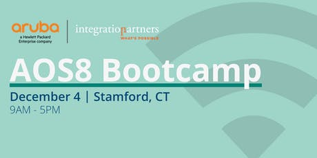 Aruba A0S8 Bootcamp | Stamford, CT tickets
