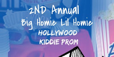 2nd Annual Big Homie Lil Homie Hollywood Kiddie Prom