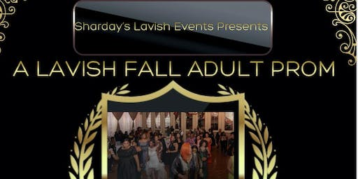 A LAVISH FALL ADULT PROM