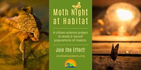 Moth Night at Habitat tickets