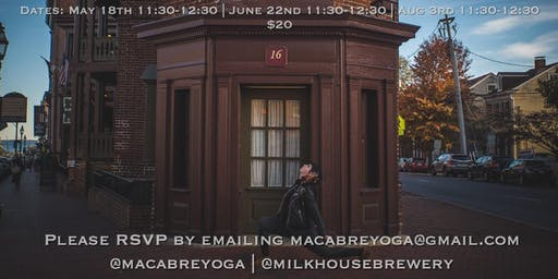 Vinyasa Yoga & Ghost Stories at Milkhouse Brewery