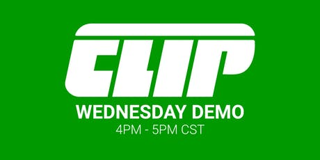 Wednesday CLIP Demo — 4PM - 5PM CST tickets