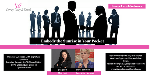 SSS Power Lunch Network/ Embody the Sunrise in Your Pocket