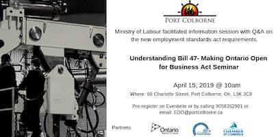 Understanding Bill 47- Making Ontario Open for Business Act