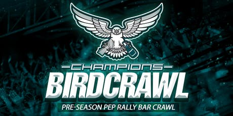 Bird Crawl Pre-Season Pep Rally Bar Crawl tickets
