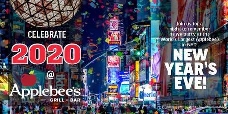 The BEST 2020 New Year's Eve Party at the LARGEST Applebee's in the Heart of NYC (50th & Broadway)  tickets