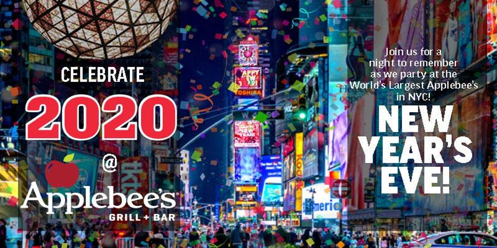 The BEST 2020 New Year's Eve Party at the LARGEST Applebee's in the Heart of NYC (50th & Broadway) Tickets, Tue, Dec 31, 2019 at 8:00 PM | Eventbrite