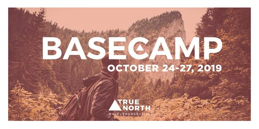True North Basecamp Ardmore October 24-27, 2019