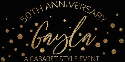 50th Anniversary Gayla - A Cabaret Style Event
