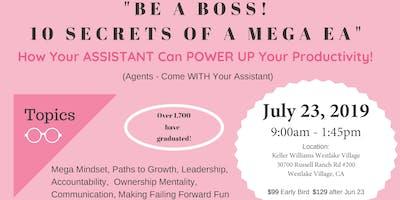 Be A Boss! 10 Secrets of a Mega EA!