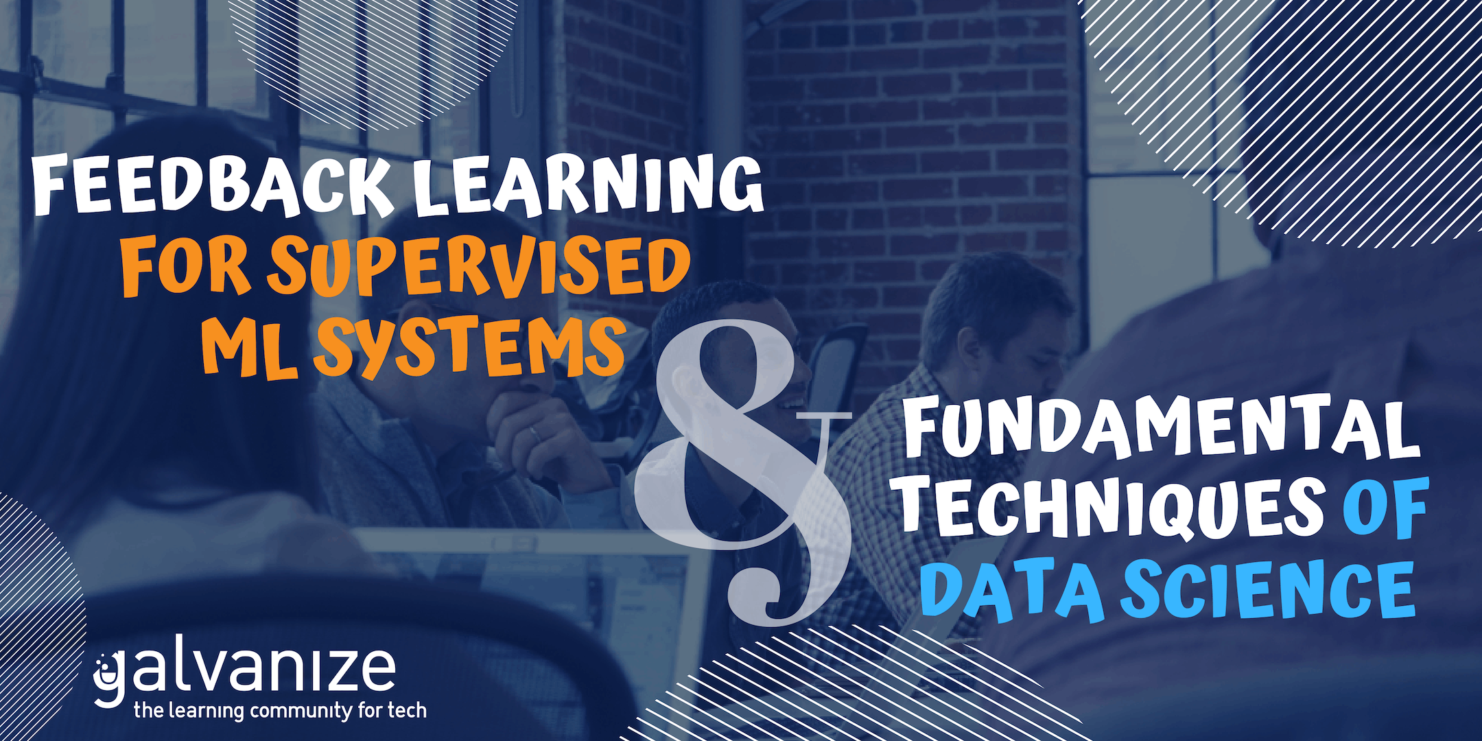 Fundamental Techniques of Data Science & Feedback Learning for Supervised Systems
