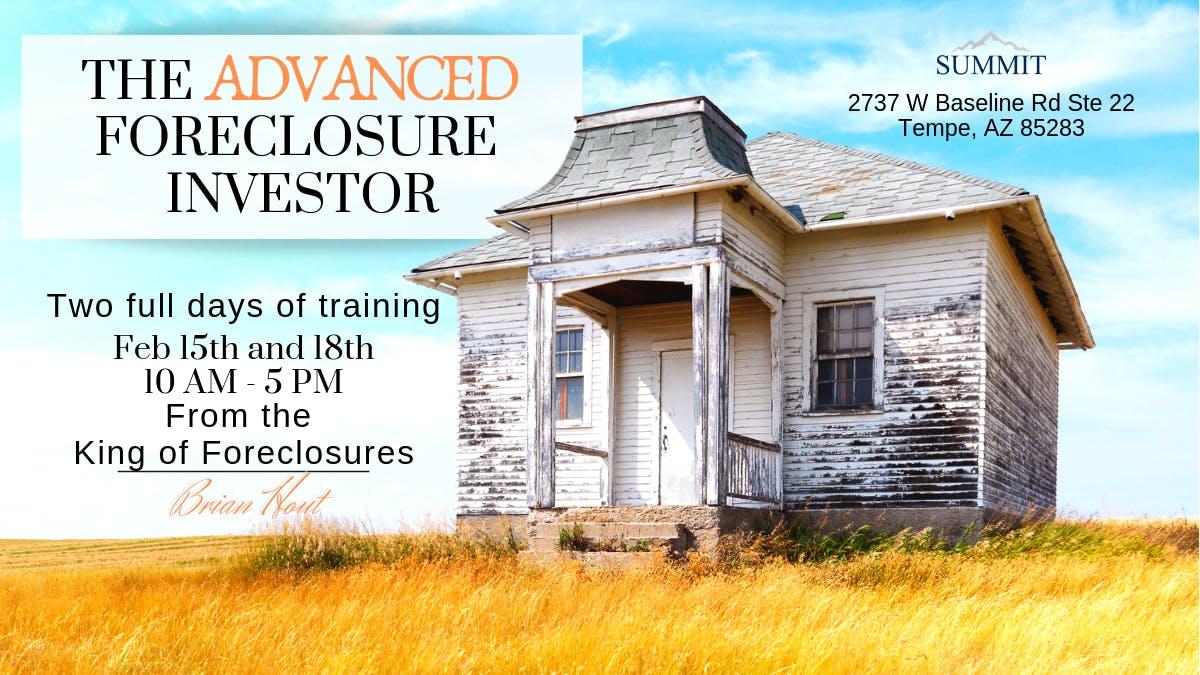 The Advanced Foreclosure Investor