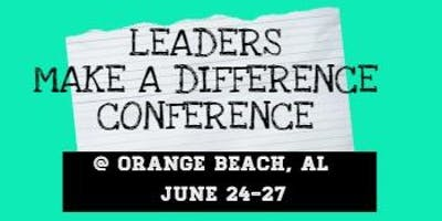 Leadership Conference @ Orange Beach (On the Beach) June 24- 27