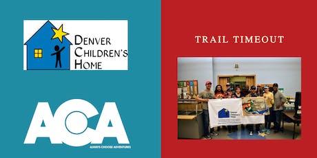 December Trail Timeout - Volunteer at Denver Children's Home with ACA tickets