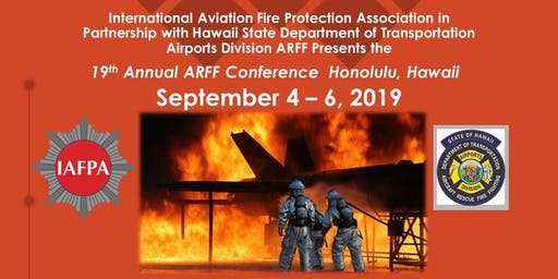 2019 IAFPA Airport Rescue & Fire Fighting Conference