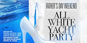 MIAMI NICE 2019 ALL WHITE YACHT PARTY DURING FILM FEST...