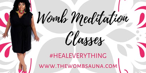Womb Meditation Class - Yoni Egg Cleanse & Activation