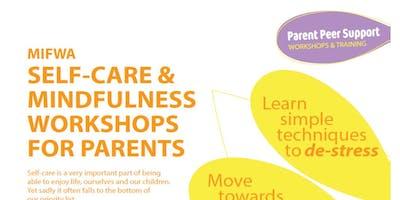 FREE Self Care & Mindfulness Workshop for Parents