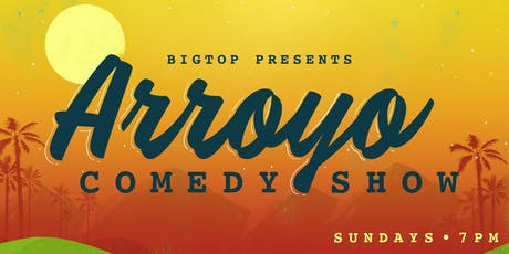 Arroyo Comedy Show ft. Carmen Morales tickets