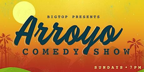 Arroyo Comedy Show ft. Chris Garcia tickets