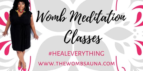 Womb Meditation Class - Express Your Inner Shine tickets