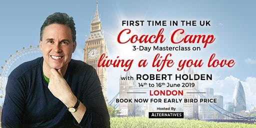 COACH CAMP - 3-Day Coaching Masterclass - Living a Life You Love!