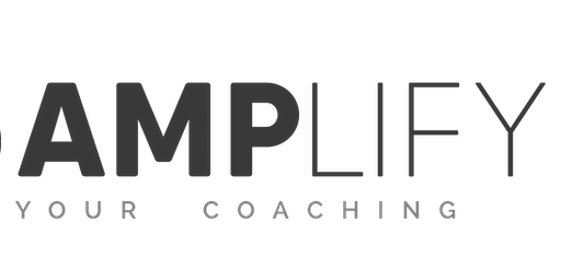 AMPlify Your Coaching