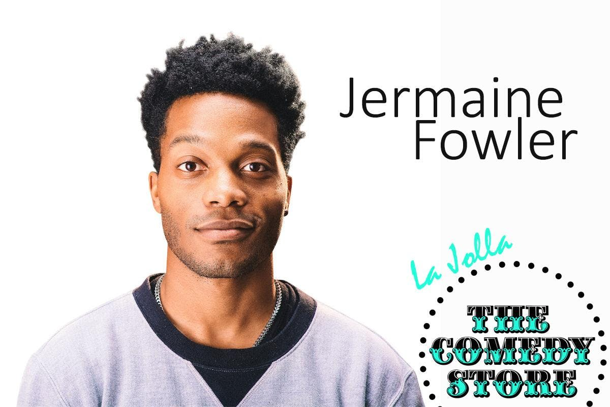 Jermaine Fowler - Sunday - 7:30pm
