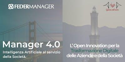 MANAGER 4.0 Open Innovation per la Trasformazione Digitale delle Aziende e della Società