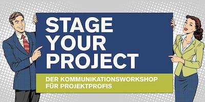 STAGE YOUR PROJECT - Der Kommunikationsworkshop für Projektprofis
