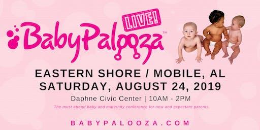 Babypalooza Baby & Maternity Expo -  Eastern Shore / Mobile, AL