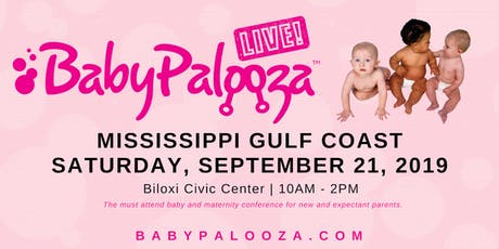 Babypalooza Baby & Maternity Expo - MS Gulf Coast tickets