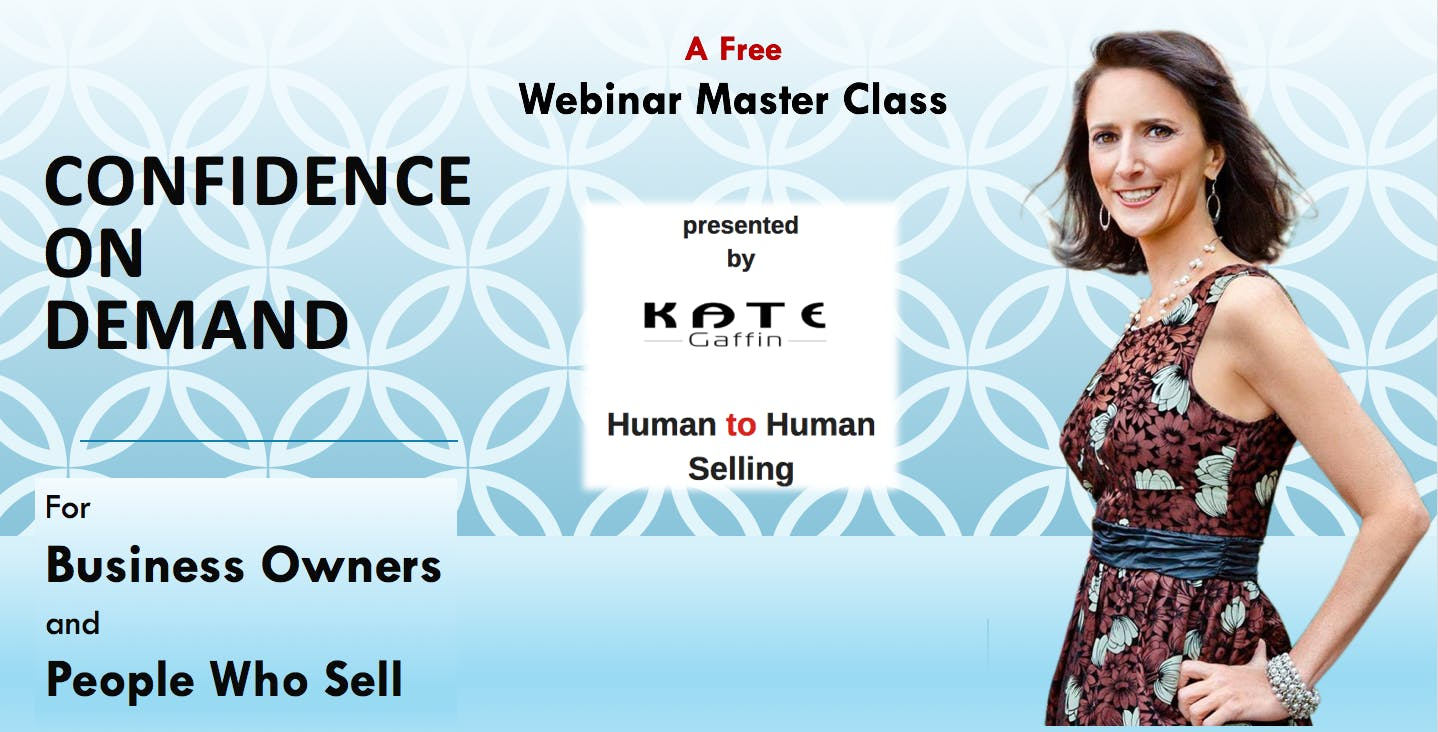 Confidence on Demand - For Business Owners and People Who Sell - Free Webinar MasterClass (Networking and Small Business)
