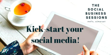 The Social Business Sessions: Kick-start your social media! tickets