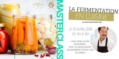 [Master Class] La fermentation: un procédé ancestral bien d\